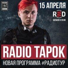 RADIO TAPOK: концерт в Москве 15 апреля! Новая программа + все хиты